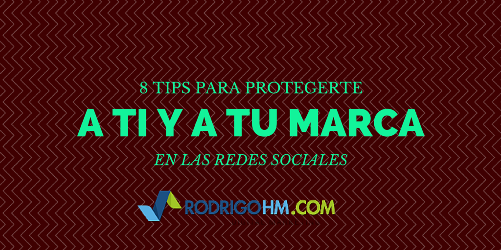 8 TIPS PARA PROTEGERTE
