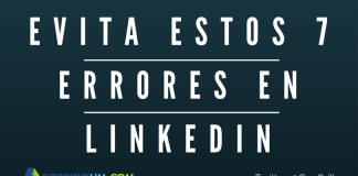 Evita estos 7 Errores en LinkedIn