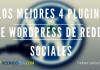 Los Mejores 4 Plugins de Wordpress de Redes Sociales