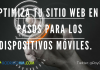 Optimización Web en 5 Pasos Para Dispositivos Móviles.