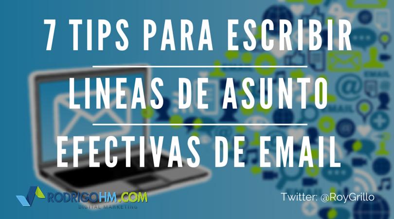 7 Tips Para Escribir Lineas de Asunto Efectivas de Email