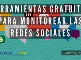 Herramientas Gratuitas para Monitorear las Redes Sociales
