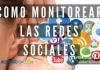 Como Monitorear las Redes Sociales
