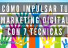 Cómo Impulsar el Marketing Digital
