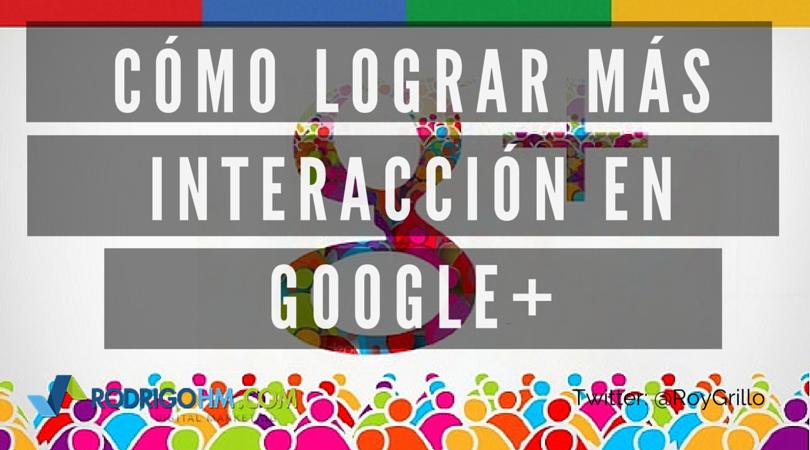 Interacción en Google+