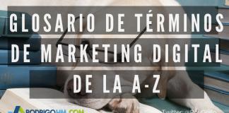 Glosario de Términos de Marketing Digital