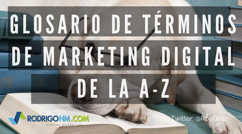 Glosario de Términos de Marketing Digital