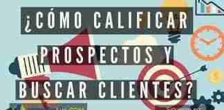 Calificar Prospectos y Buscar Clientes