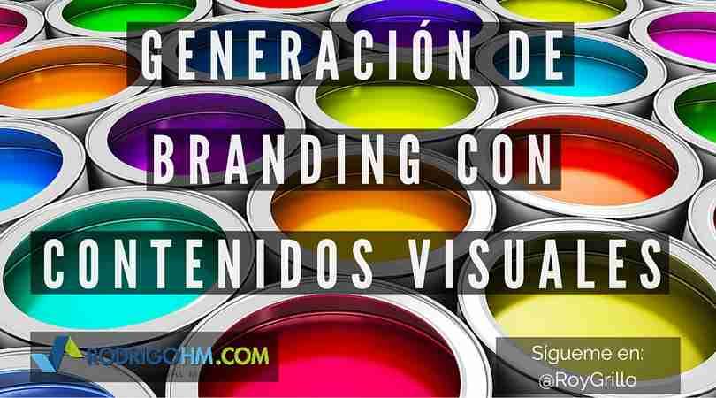 Generación de Branding con Contenidos Visuales