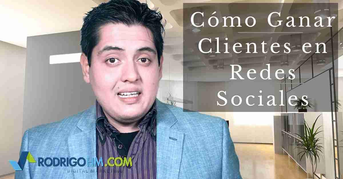 Como Ganar Clientes en Redes Sociales