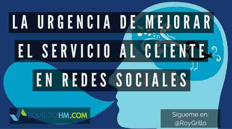 La Urgencia de Mejorar el Servicio al Cliente en Redes Sociales