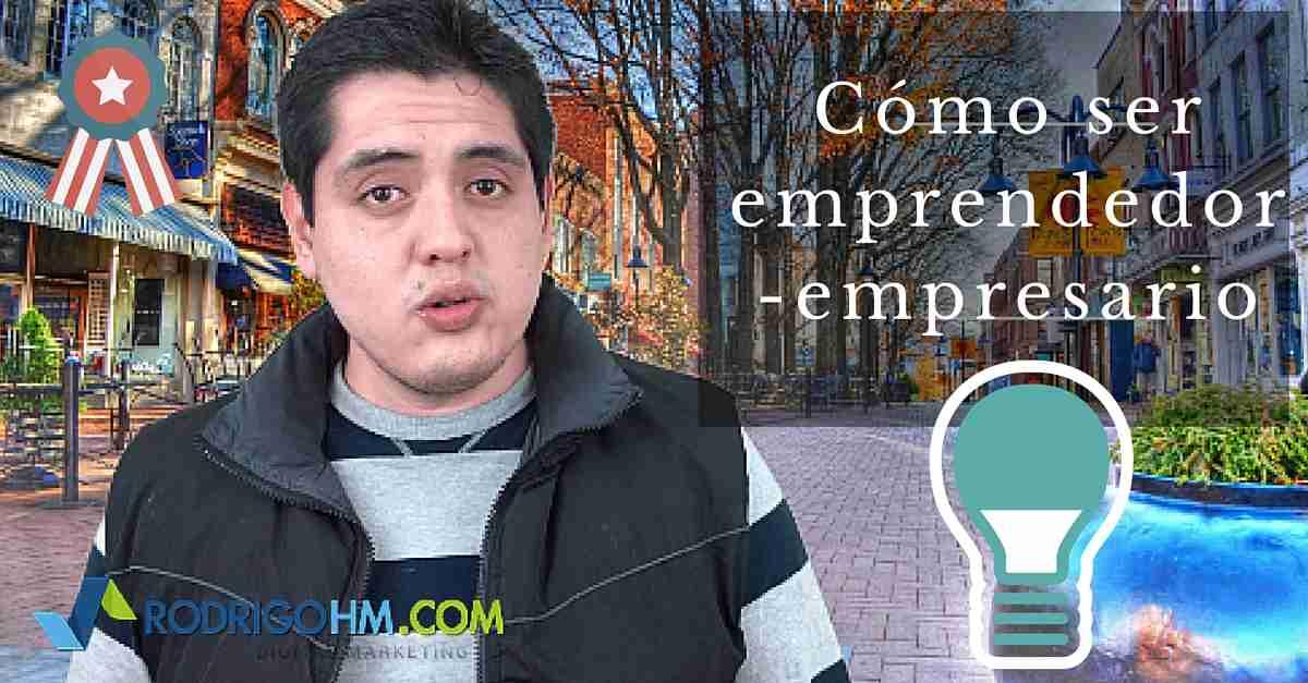 Cómo ser Emprendedor