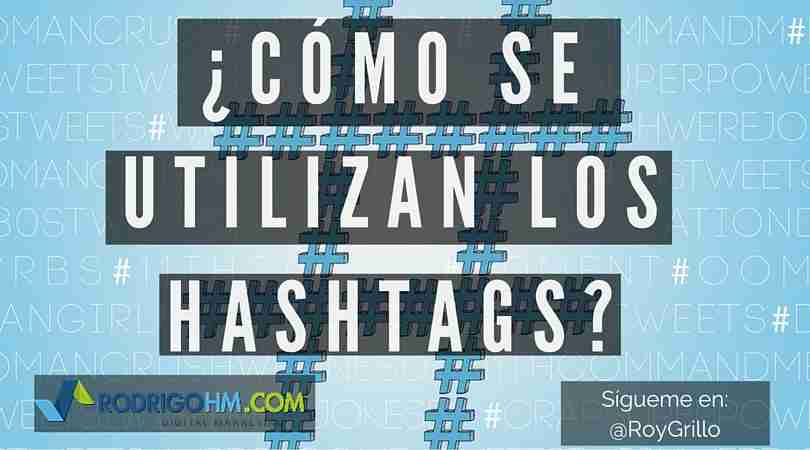 Cómo se Utilizan los Hashtags