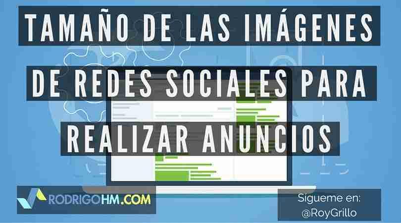 Tamaño de las Imágenes de Redes Sociales para Realizar Anuncios