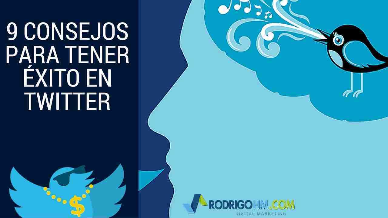 9 Consejos para Tener Éxito en Twitter