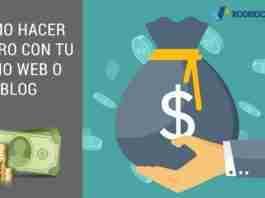 Cómo Hacer Dinero Con Tu Sitio Web o Blog
