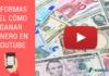 Cómo Ganar Dinero en YouTube