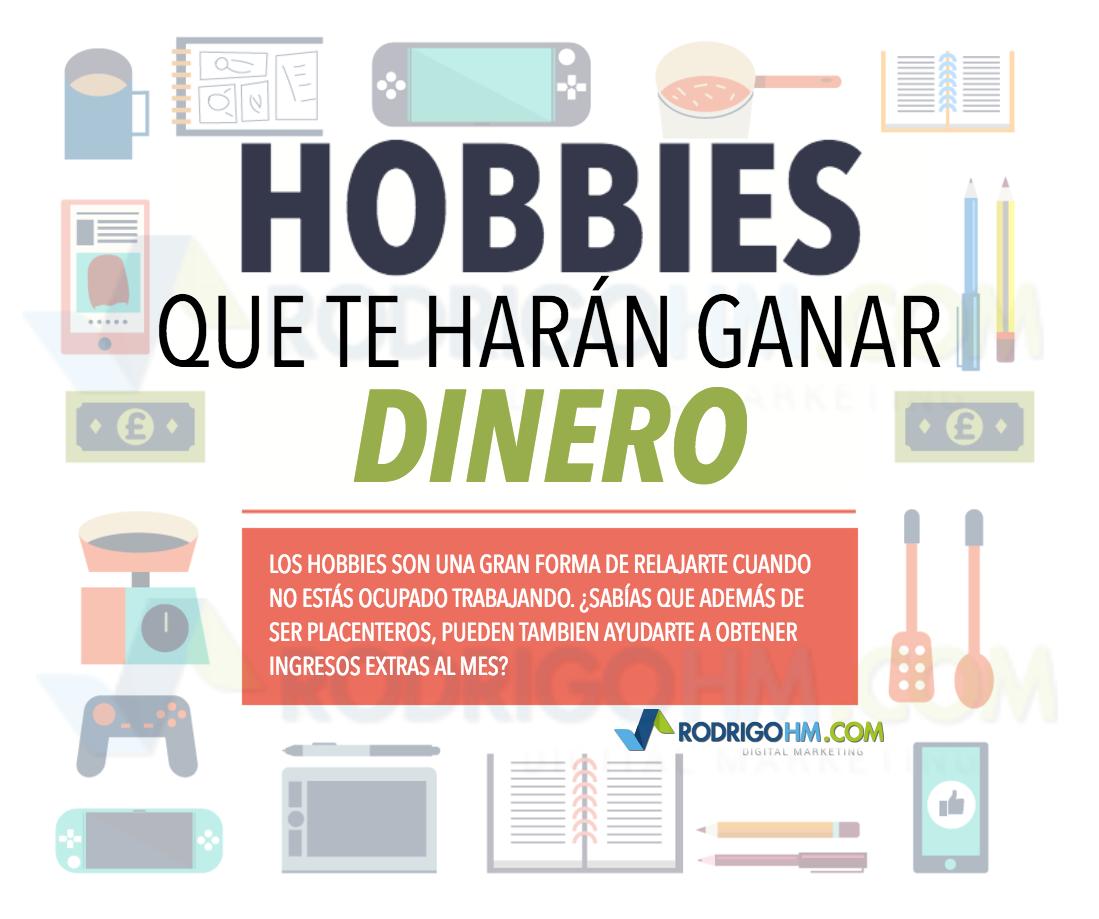 Hobbies Que Te Hacen Ganar Dinero