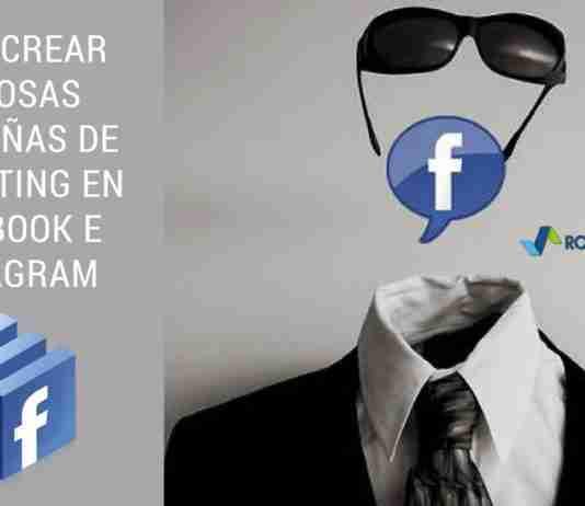 Cómo Crear Exitosas Campañas de Marketing en Facebook e Instagram