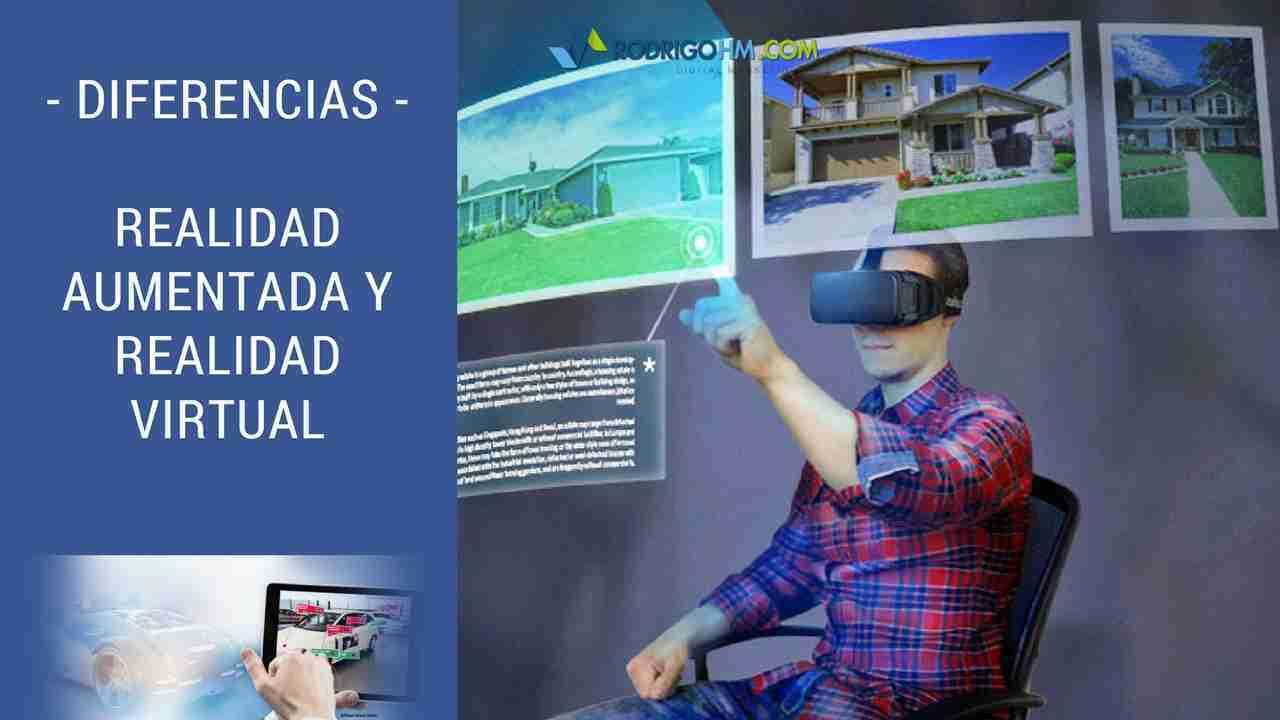 Diferencias Realidad Aumentada y Realidad Virtual