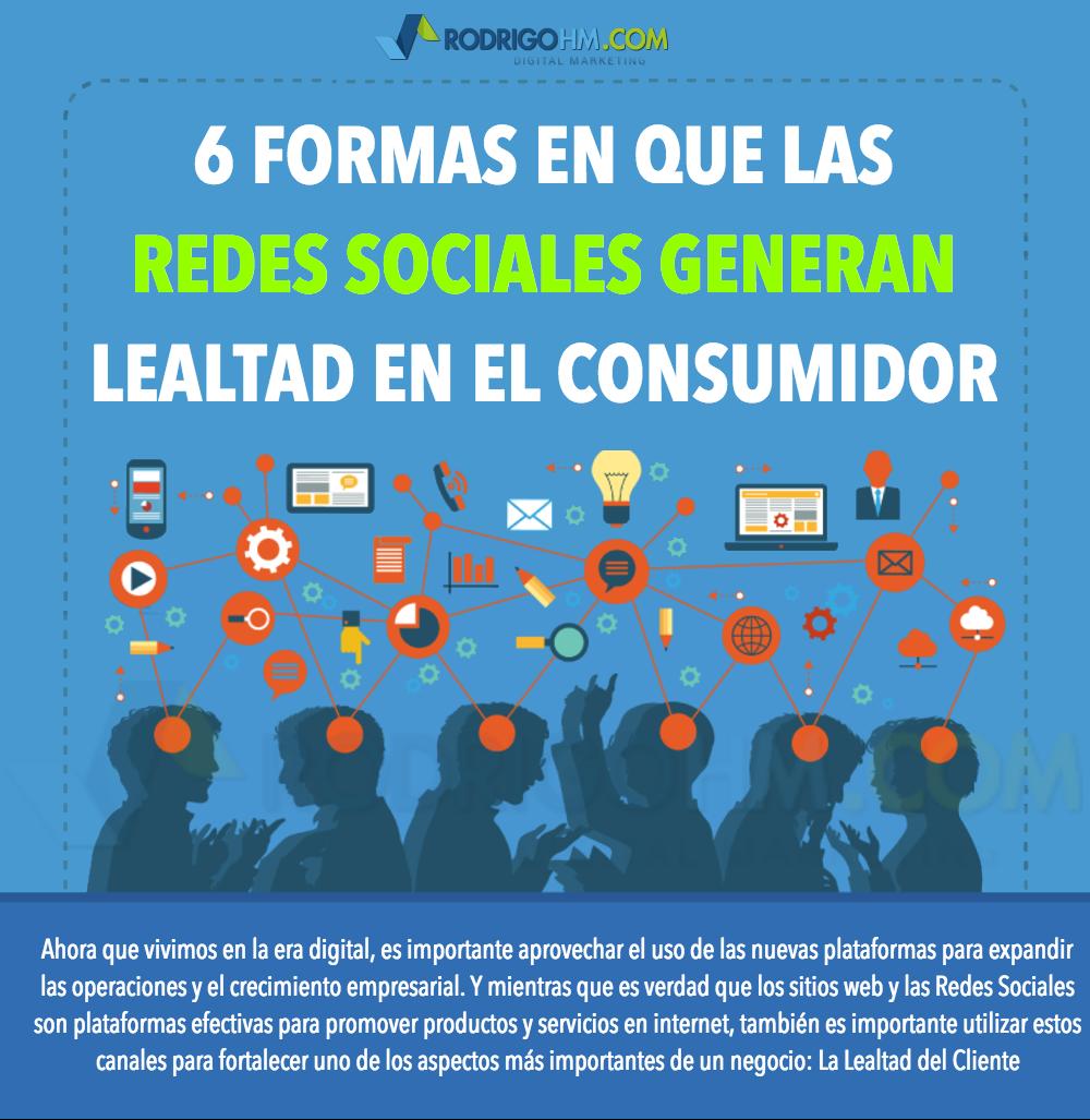 6 Formas de Generar Lealtad con Facebook, Instagram y demás Redes Sociales