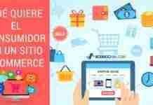 Qué Quiere el Consumidor en Un Sitio Ecommerce