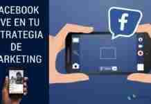 Facebook Live en tu Estrategia de Marketing