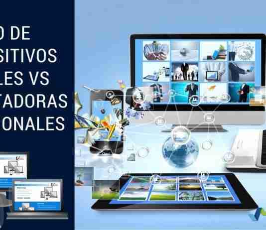 Uso de Dispositivos Móviles VS Computadoras Tradicionales