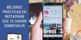 Mejores Prácticas en Instagram Que Te Harán Sobresalir