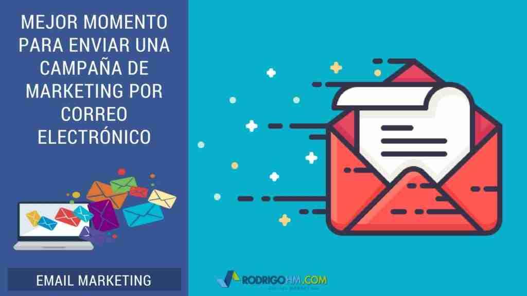 Mejor momento para enviar una campaña de Marketing por Correo Electrónico