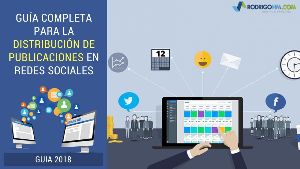 Guía Completa para la Distribución de Publicaciones en Redes Sociales