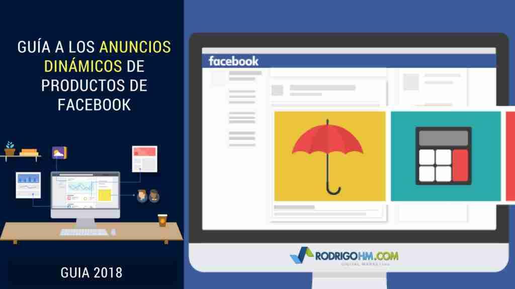 Guía a los Anuncios Dinámicos de Productos de Facebook