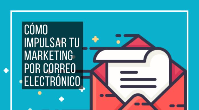 Cómo Impulsar tu Marketing por Correo Electrónico