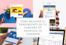 Cómo Mejorar el Rendimiento de Tu Campaña de Anuncios de Facebook